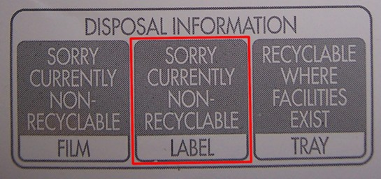Disposal Information: [Label] Sorry currently non-recyclable