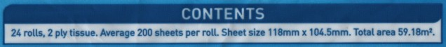 Contents: 24 rolls, 2 ply tissue. Average 200 sheets per roll. Sheet size 118mm x 104.5mm. Total area 59.18m².